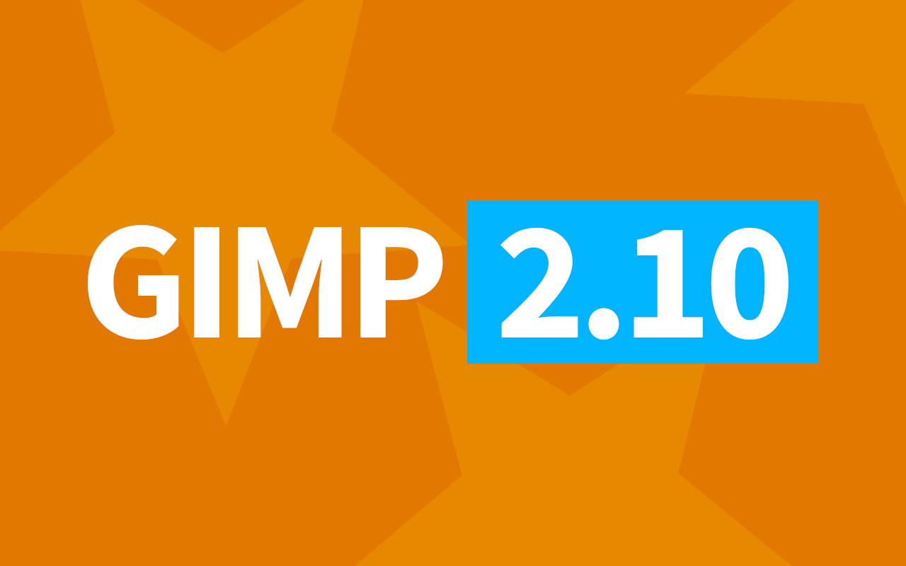 IT IS DONE! GIMP 2 10 is now ready for everyone! [+Windows